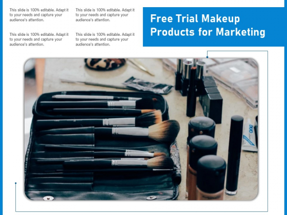 Free Trial Makeup Products For Marketing Ppt PowerPoint Presentation File Maker PDF