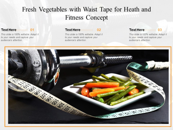 Fresh Vegetables With Waist Tape For Heath And Fitness Concept Ppt PowerPoint Presentation Layouts Layouts PDF