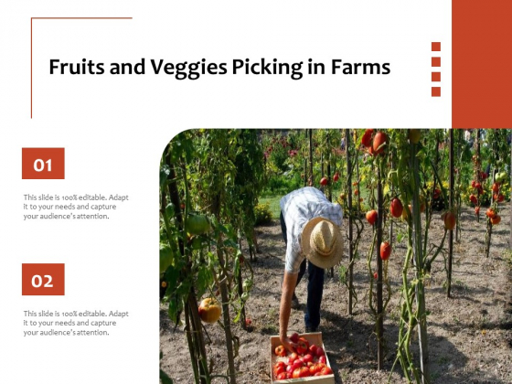 Fruits And Veggies Picking In Farms Ppt PowerPoint Presentation File Maker PDF