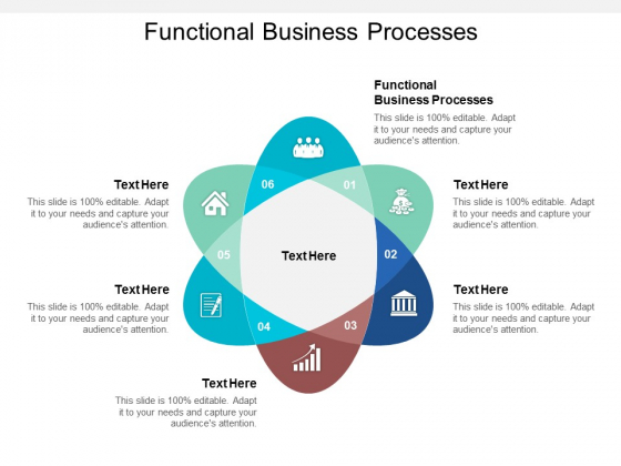 Functional Business Processes Ppt Powerpoint Presentation Infographic Template Deck Cpb