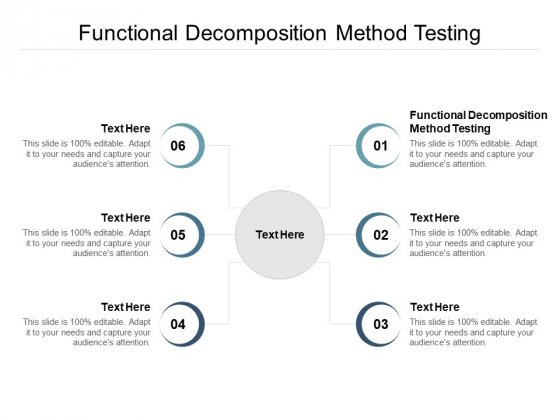 Functional Decomposition Method Testing Ppt PowerPoint Presentation File Ideas