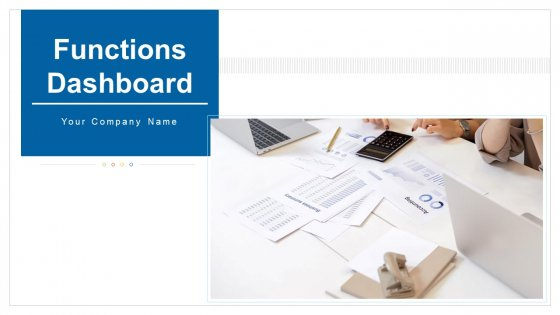 Functions Dashboard Performance Revenue Ppt PowerPoint Presentation Complete Deck With Slides