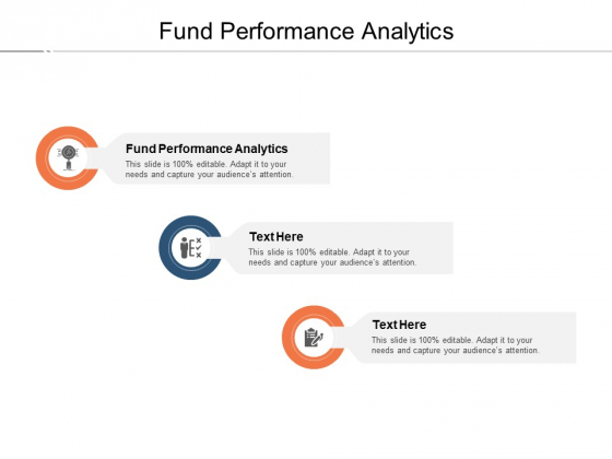 Fund Performance Analytics Ppt PowerPoint Presentation File Graphics Cpb Pdf