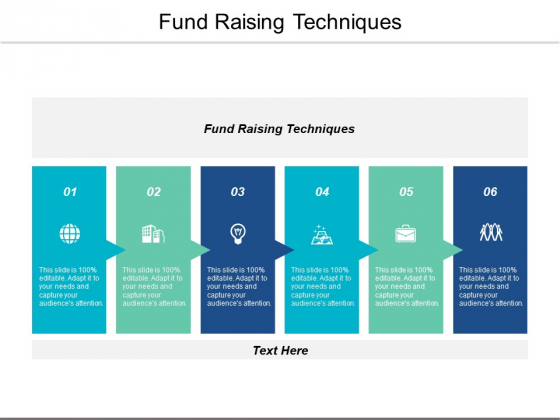 Fund Raising Techniques Ppt PowerPoint Presentation Model Graphics Cpb