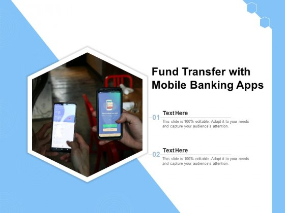Fund Transfer With Mobile Banking Apps Ppt PowerPoint Presentation Model Format Ideas