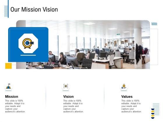 Fundamentals Of Business Organization Our Mission Vision Ppt Portfolio Themes PDF