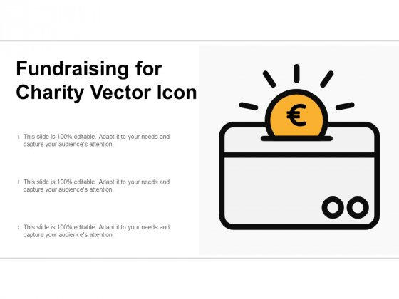 Fundraising For Charity Vector Icon Ppt Powerpoint Presentation Model Information