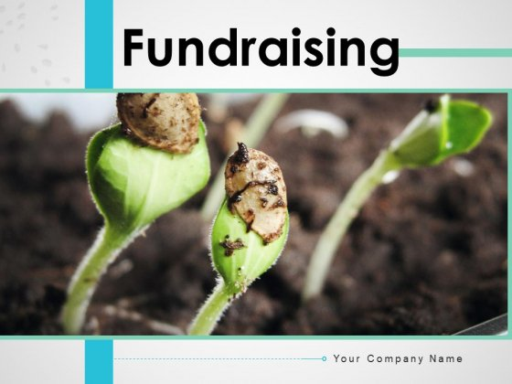Fundraising Scale Plant Growth Ppt PowerPoint Presentation Complete Deck