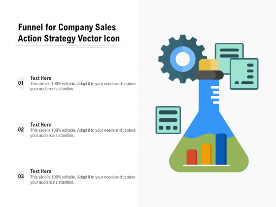 Funnel For Company Sales Action Strategy Vector Icon Ppt PowerPoint Presentation Portfolio Slide Download PDF