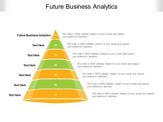 Future Business Analytics Ppt PowerPoint Presentation Ideas Graphics Example Cpb Pdf
