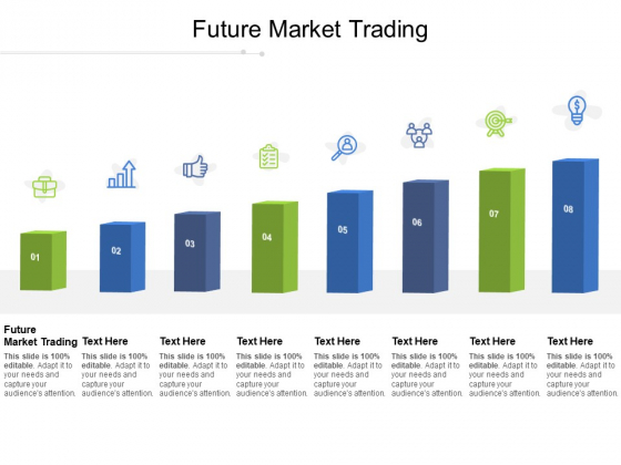 Future Market Trading Ppt PowerPoint Presentation Outline Format Cpb Pdf