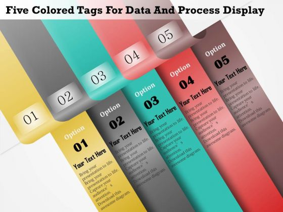 Five Colored Tags For Data And Process Display Presentation Template