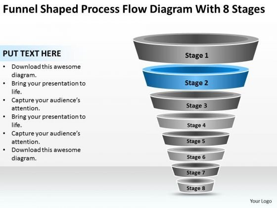 Funnel Shaped Process Flow Diagram With 8 Stages Ppt Fitness Business Plan PowerPoint Slides
