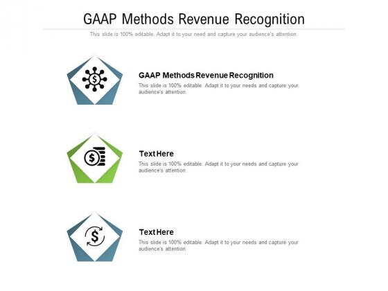 GAAP Methods Revenue Recognition Ppt PowerPoint Presentation Professional Icons Cpb Pdf