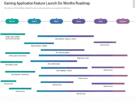 Gaming Application Feature Launch Six Months Roadmap Themes