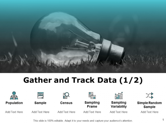 Gather And Track Data Ppt PowerPoint Presentation Styles Graphic Tips