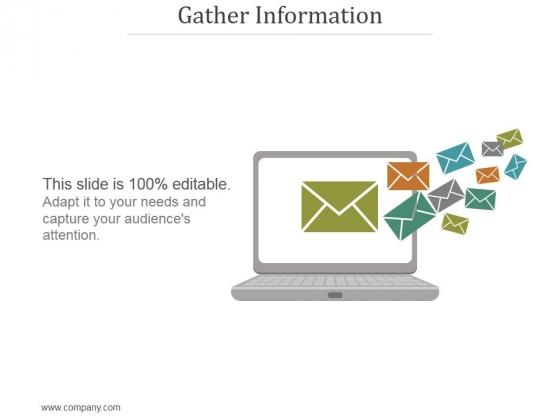 Gather Information Ppt PowerPoint Presentation Graphics