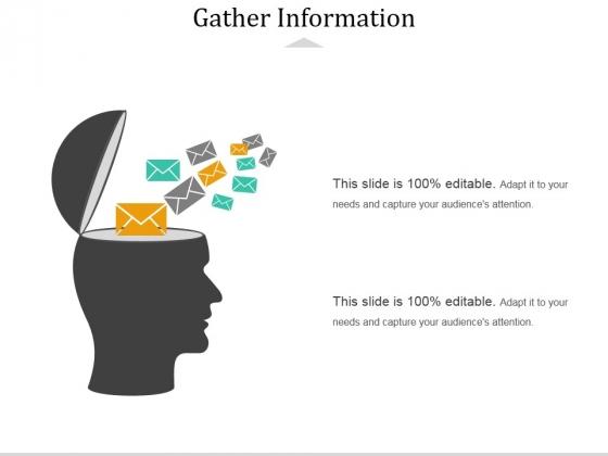 Gather Information Ppt PowerPoint Presentation Model Aids