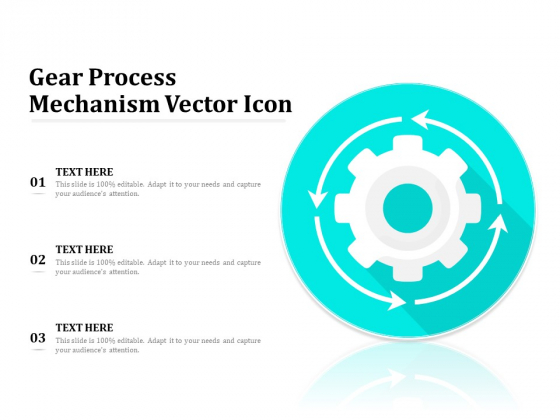Gear Process Mechanism Vector Icon Ppt PowerPoint Presentation Outline Clipart Images PDF