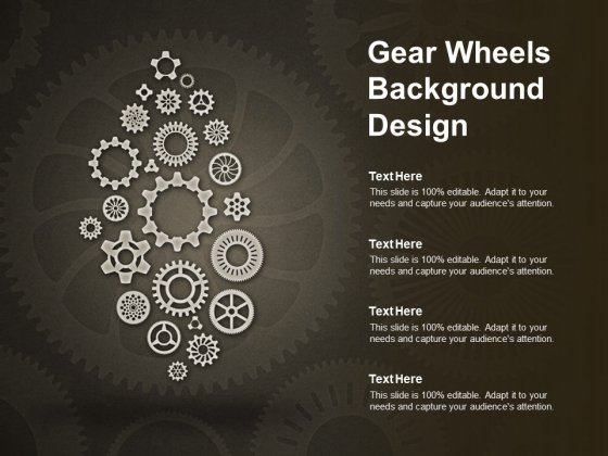 Gear Wheels Background Design Ppt PowerPoint Presentation Pictures Skills