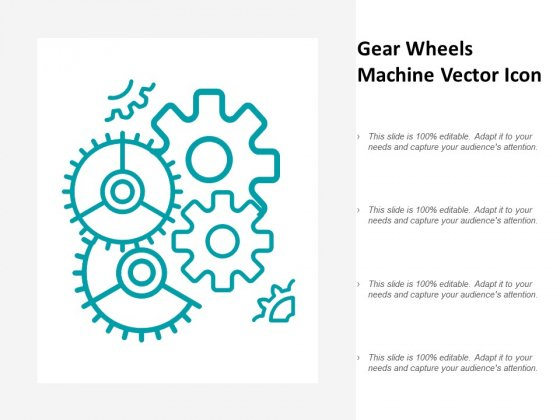 Gear Wheels Machine Vector Icon Ppt PowerPoint Presentation Slides Clipart Images