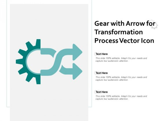 Gear With Arrow For Transformation Process Vector Icon Ppt PowerPoint Presentation Portfolio Layout Ideas