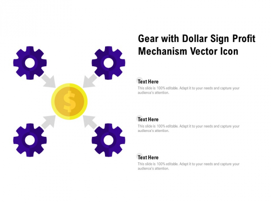 Gear With Dollar Sign Profit Mechanism Vector Icon Ppt PowerPoint Presentation Professional Structure