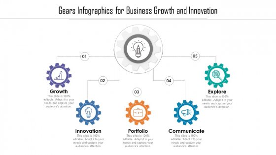 Gears Infographics For Business Growth And Innovation Ppt PowerPoint Presentation File Show PDF