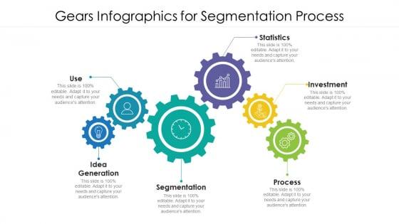 Gears Infographics For Segmentation Process Ppt PowerPoint Presentation File Slides PDF