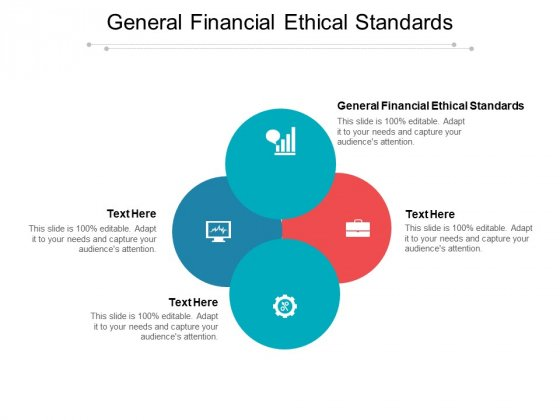 General Financial Ethical Standards Ppt PowerPoint Presentation Infographics Example Cpb Pdf