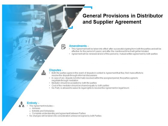 General Provisions In Distributor And Supplier Agreement Ppt PowerPoint Presentation Ideas Slides