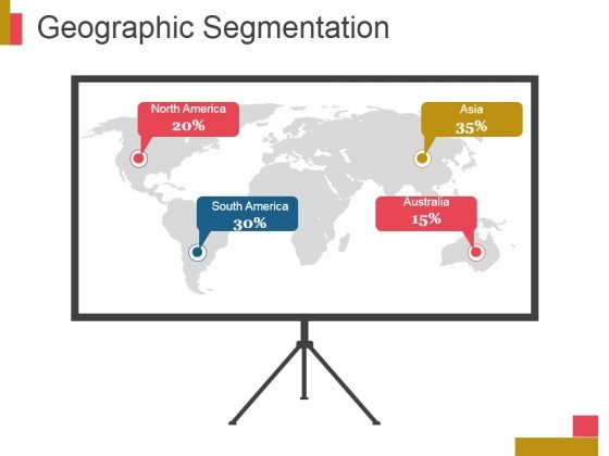 Geographic Segmentation Template 2 Ppt PowerPoint Presentation Backgrounds