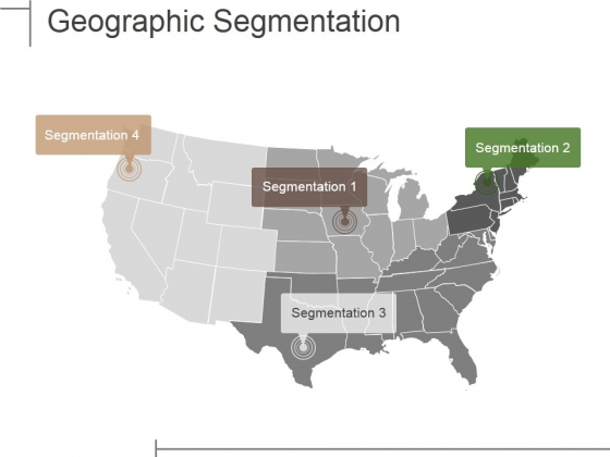 Geographic Segmentation Template Ppt PowerPoint Presentation Layouts Example Topics