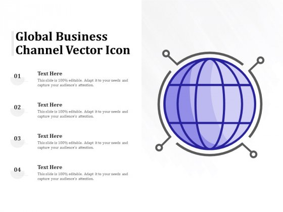 Global Business Channel Vector Icon Ppt PowerPoint Presentation Introduction PDF