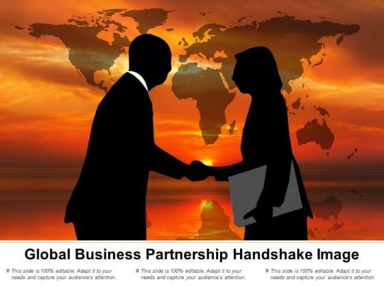 Global Business Partnership Handshake Image Ppt PowerPoint Presentation Icon Smartart
