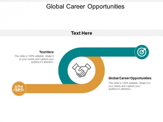 Global Career Opportunities Ppt PowerPoint Presentation Ideas Outfit Cpb