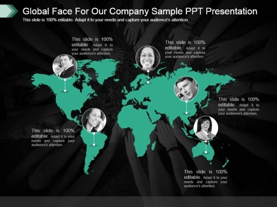 Global Face For Our Company Sample Ppt Presentation