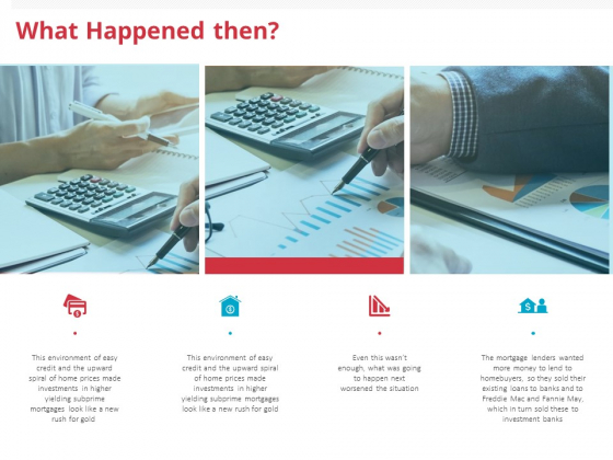 Global Financial Crisis 2008 What Happened Then Ppt Infographic Template Maker PDF