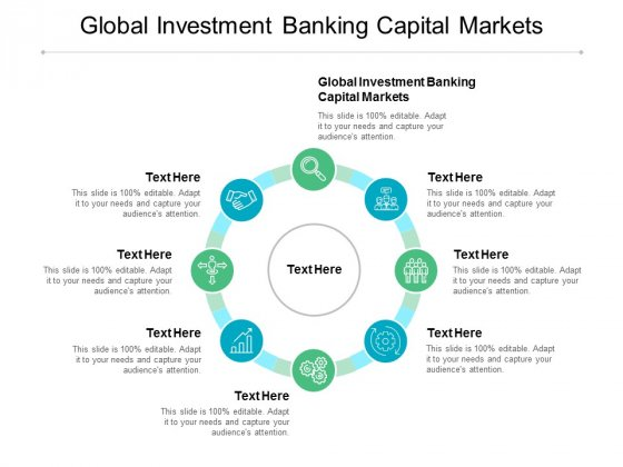 Global Investment Banking Capital Markets Ppt PowerPoint Presentation Slides Pictures Cpb