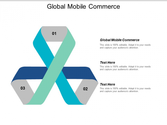 Global Mobile Commerce Ppt PowerPoint Presentation Inspiration Examples Cpb