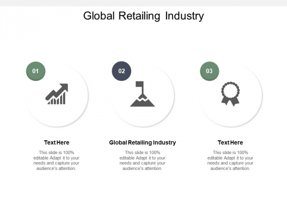Global Retailing Industry Ppt Powerpoint Presentation Professional Example File Cpb