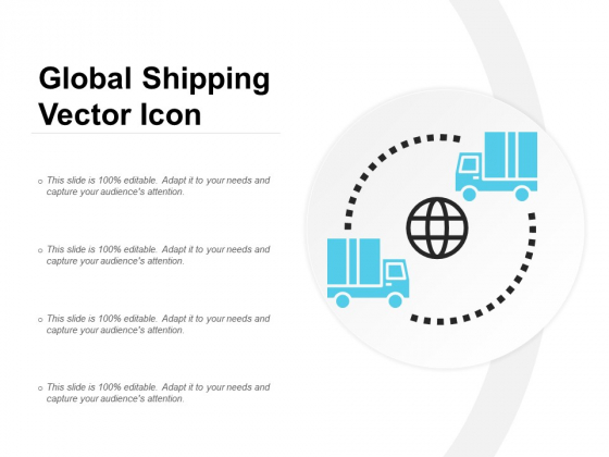 Global Shipping Vector Icon Ppt Powerpoint Presentation File Graphics Template