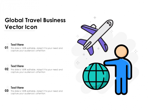 Global Travel Business Vector Icon Ppt PowerPoint Presentation Gallery Introduction PDF