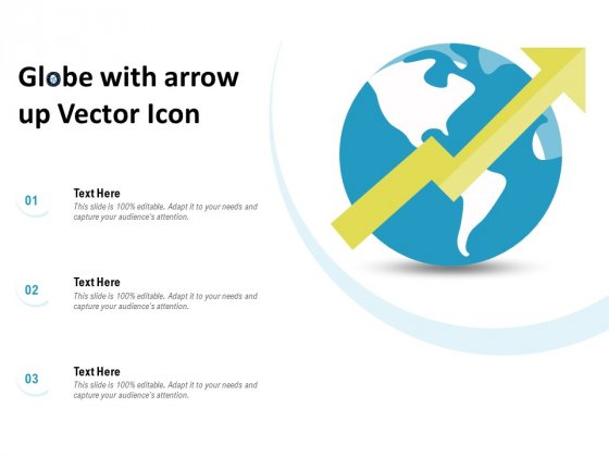 Globe With Arrow Up Vector Icon Ppt PowerPoint Presentation Gallery Example File