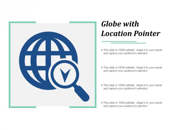 Globe With Location Pointer Ppt PowerPoint Presentation Design Templates