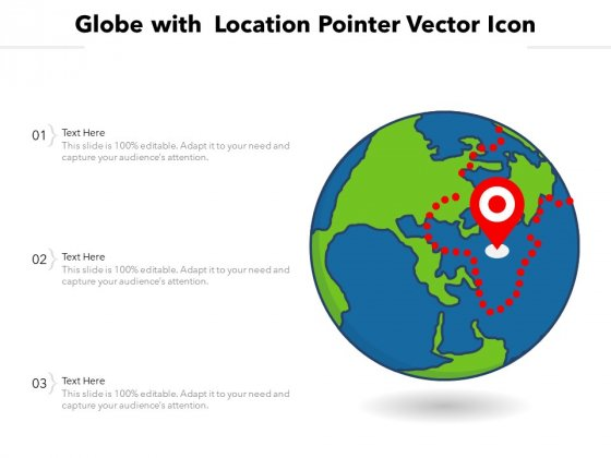 Globe With Location Pointer Vector Icon Ppt PowerPoint Presentation File Icon PDF
