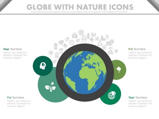Globe With Nature Icons For Environment Protection Powerpoint Slides