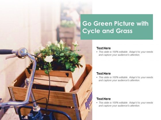 Go Green Picture With Cycle And Grass Ppt PowerPoint Presentation Styles Gridlines