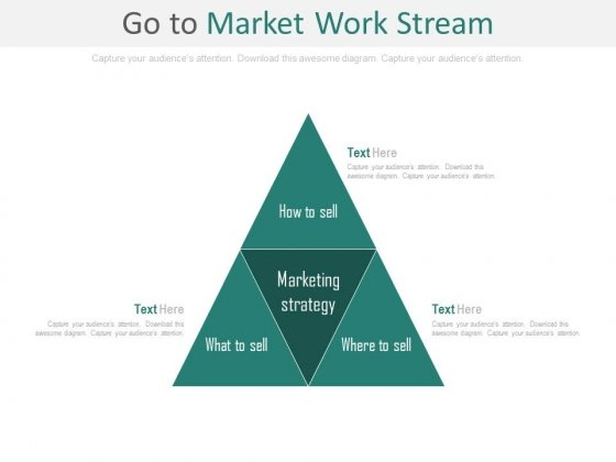 Go To Market Business Work Stream Ppt Slides