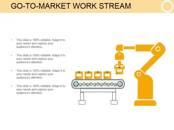 Go To Market Work Stream Template 2 Ppt PowerPoint Presentation Themes